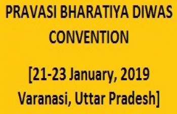 Pravasi Bharatiya Diwas Convention (21-23 Jan, 2019, Varanasi)